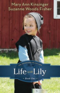 Life With Lily by Suzanne Woods Fisher & Mary Kinsinger