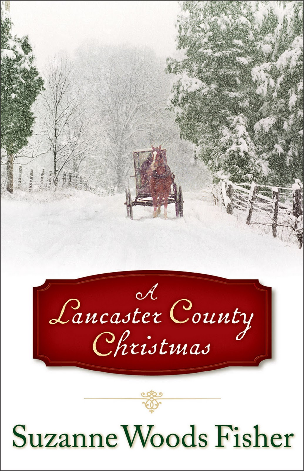 Lancaster County Christmas by Suzanne Woods Fisher