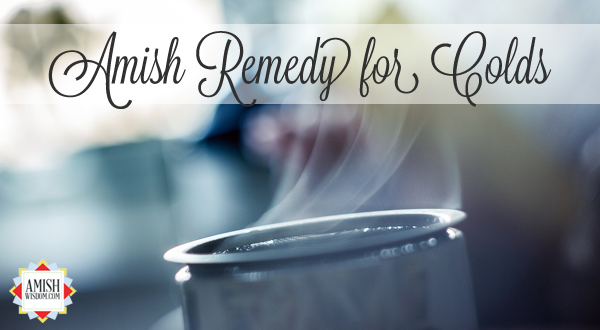aw-cc-amish-remedy-for-colds