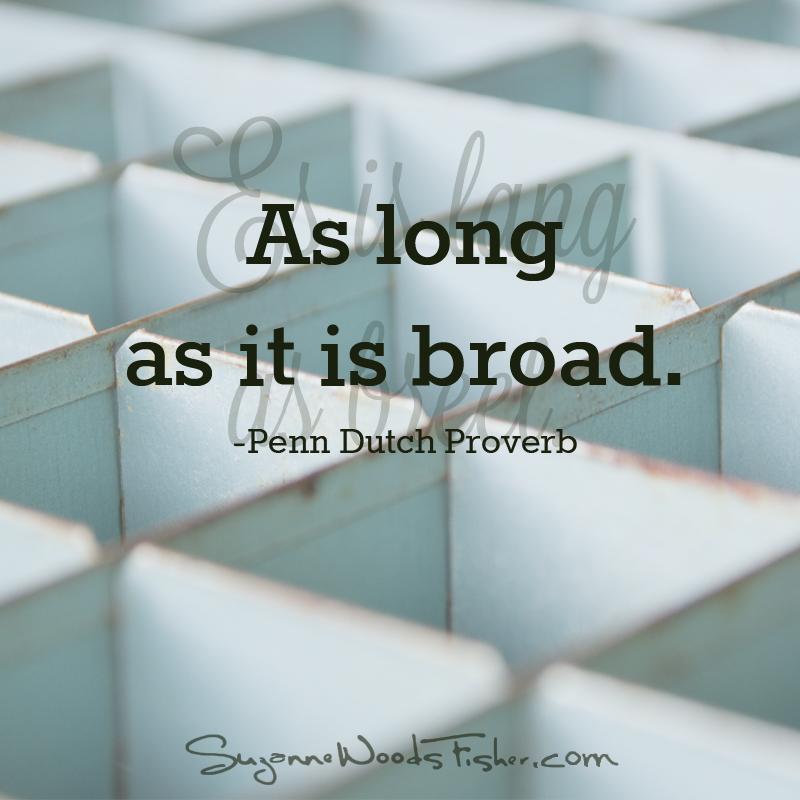 penn dutch proverb - broad