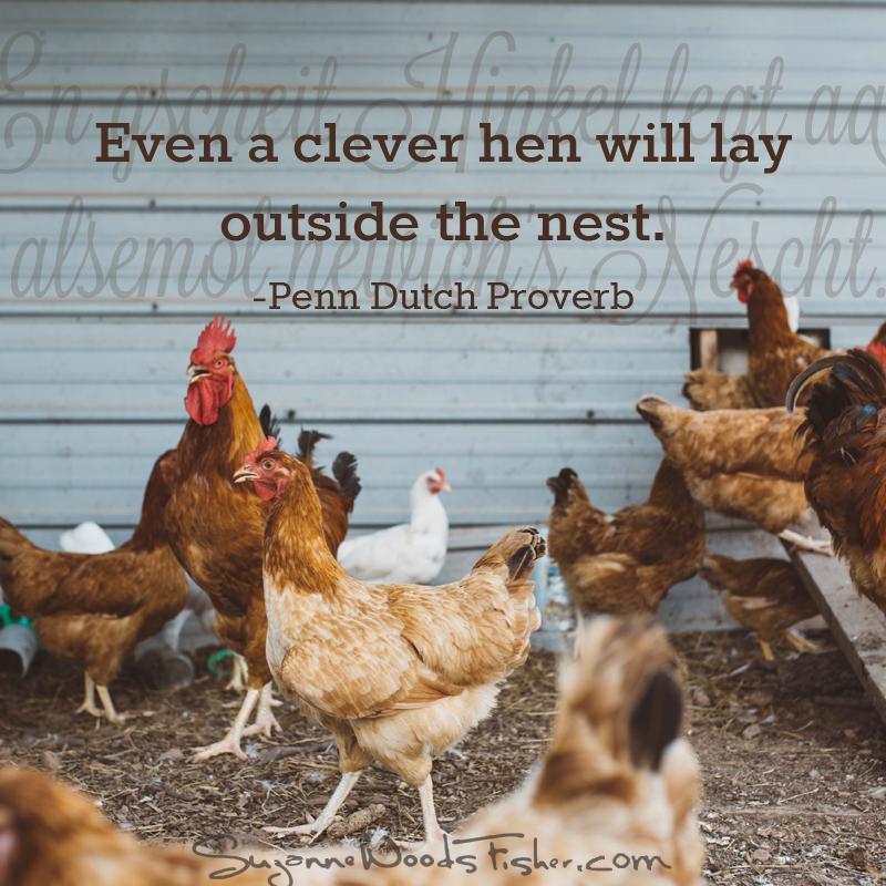 penn dutch proverb - clever hen