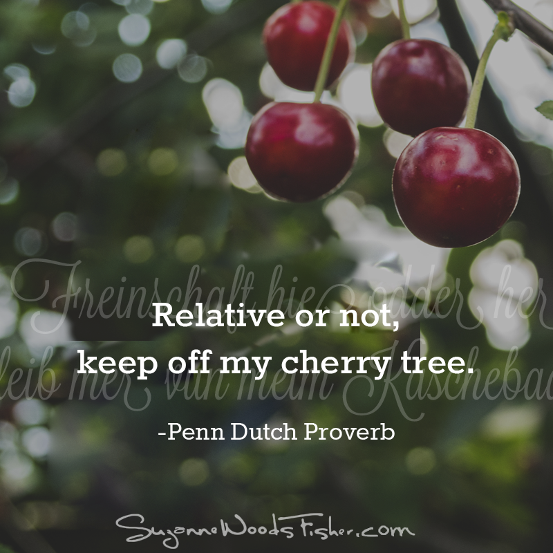 penn dutch proverb - cherry tree