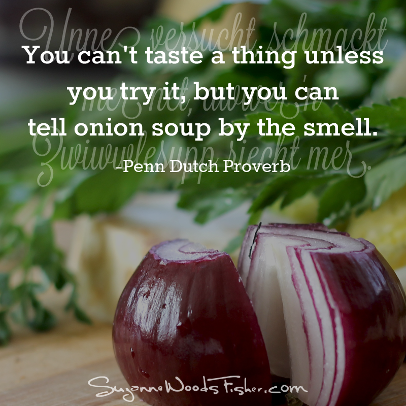 penn dutch proverb - onion soup