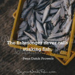 penn dutch proverb - fish
