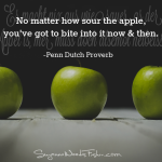 penn dutch proverb - sour apple