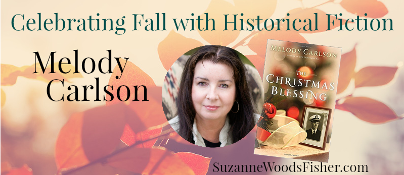 Celebrating fall with historical fiction Melody Carlson