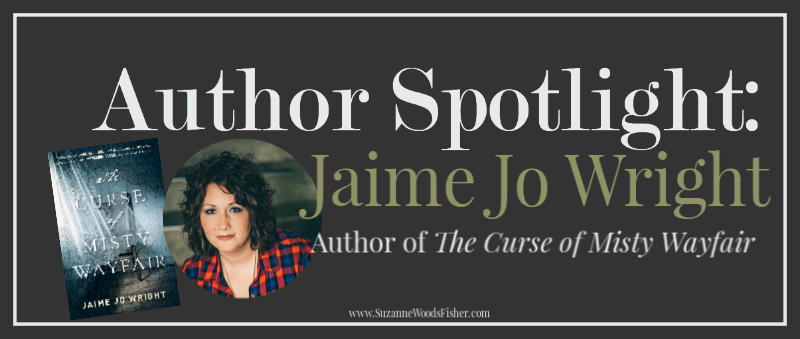 Author Spotlight with Jaime Jo Wright | Suzanne Woods Fisher